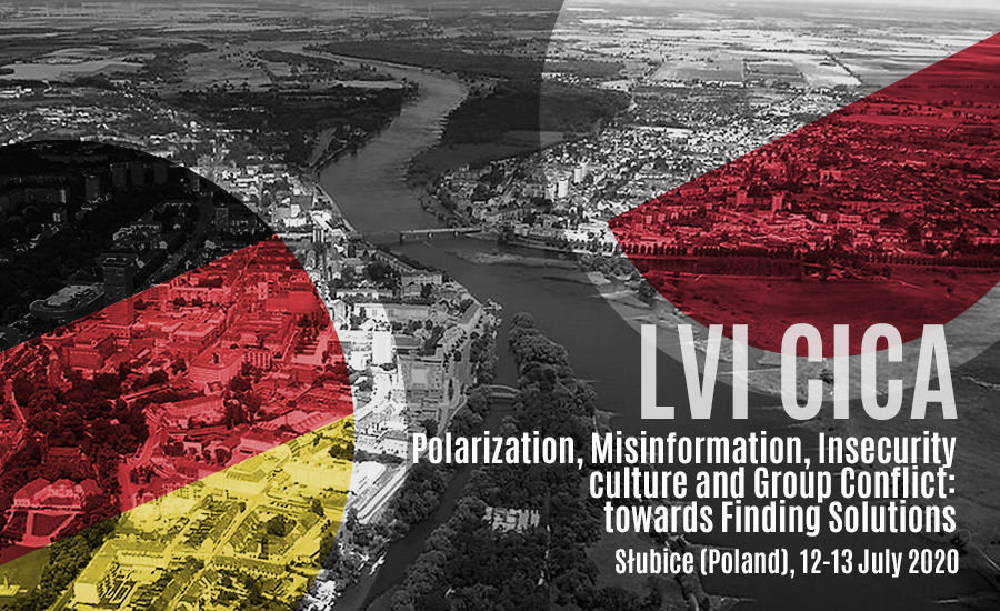 LVI CICA Polarization, Misinformation, Insecurity culture and Group Conflict: towards Finding Solutions – October 7th-8th 2020